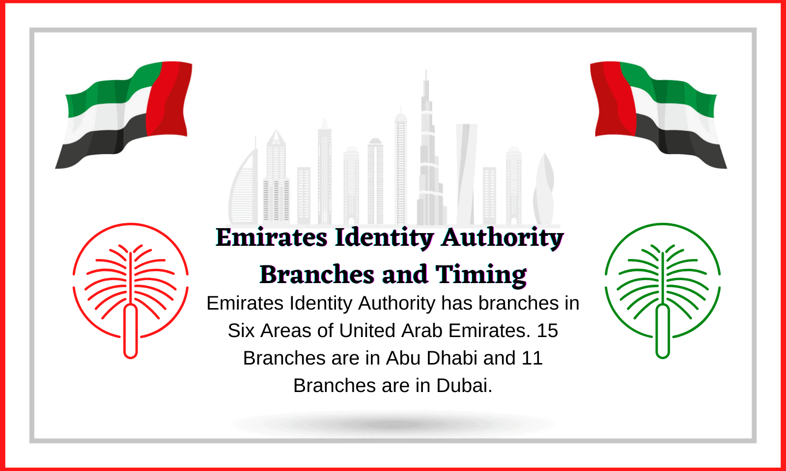 Emirates Identity Authority Branches and Timing