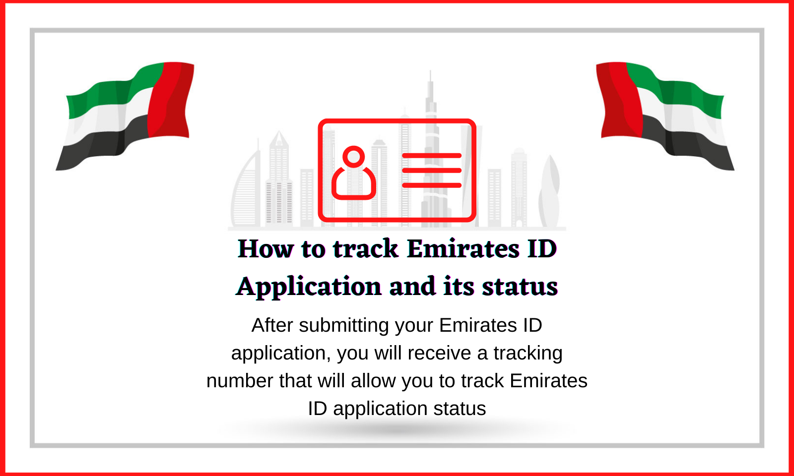 How to track Emirates ID Application Status