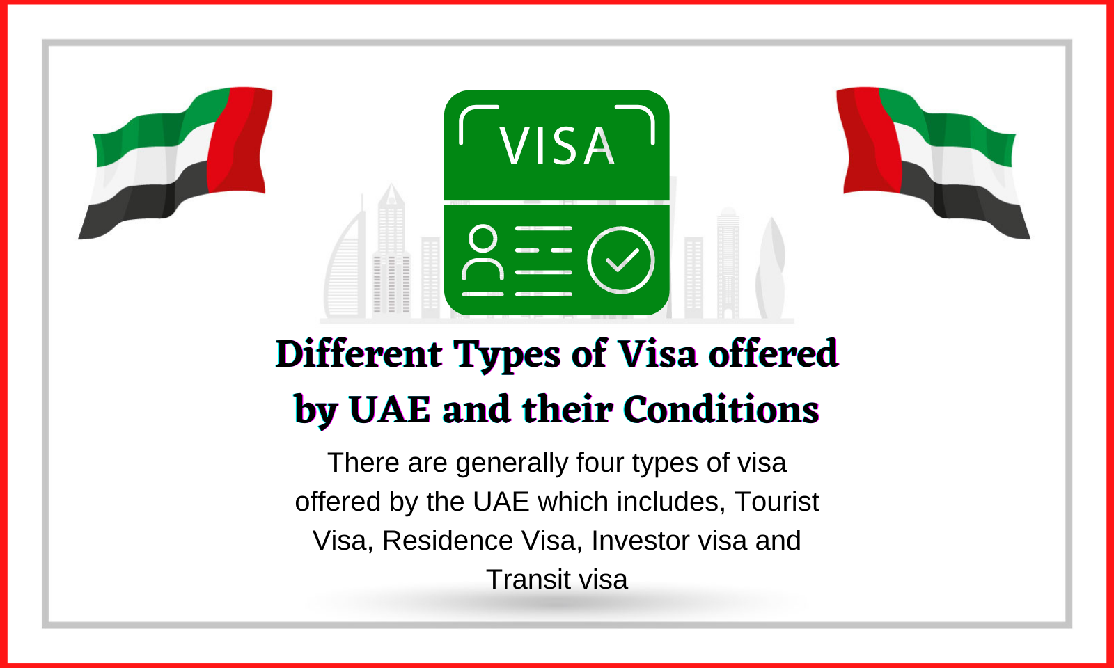 UAE Offers different types of Visa
