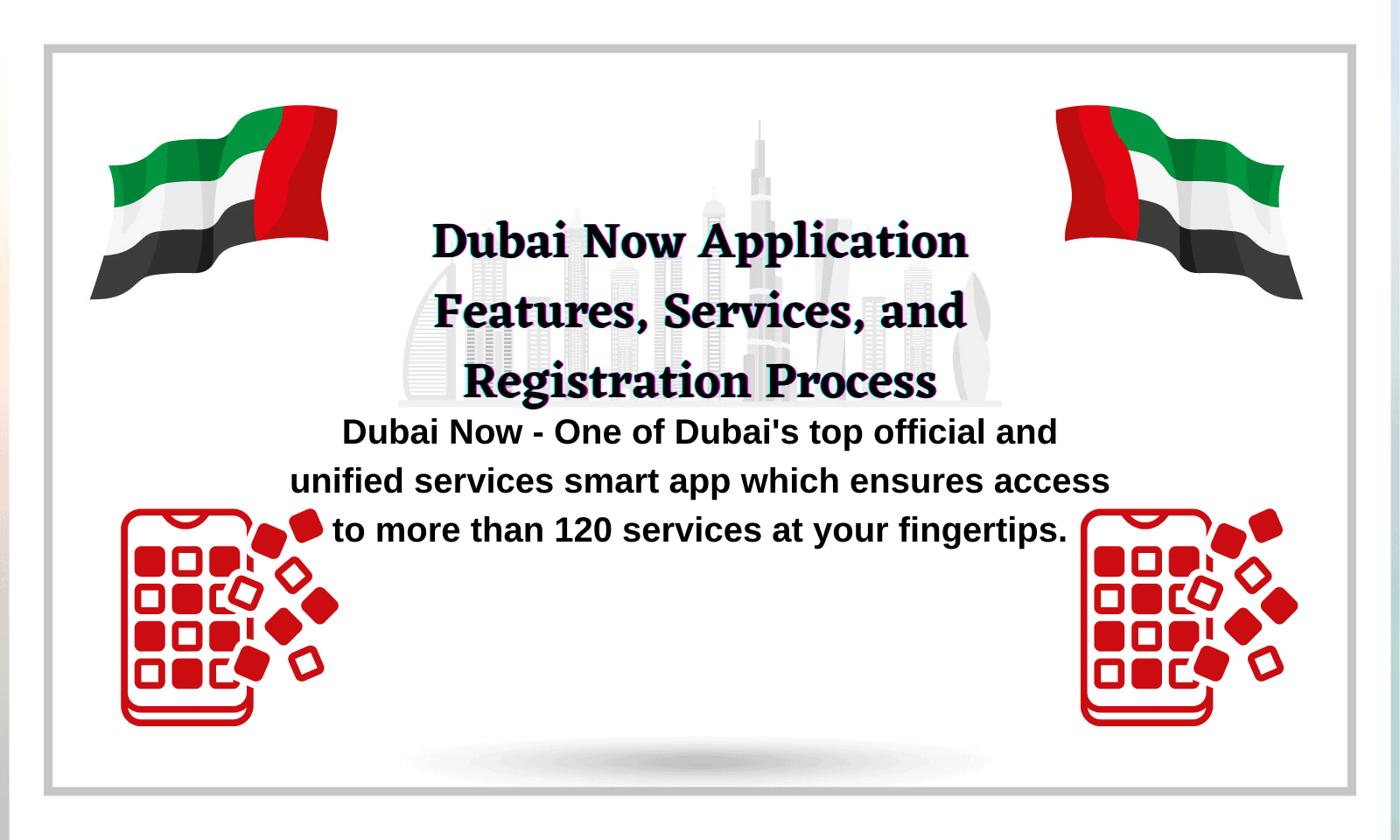 How to register on Dubai Now Application