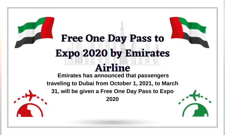 Free One Day Pass to Expo 2020 by Emirates Airline