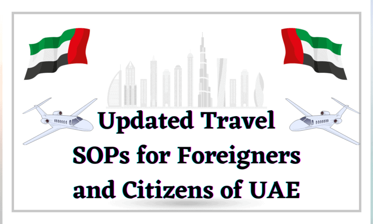 Updated Travel SOPs for Foreigners and Citizens of UAE