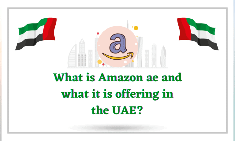 What is Amazon ae and what it is offering in the UAE?