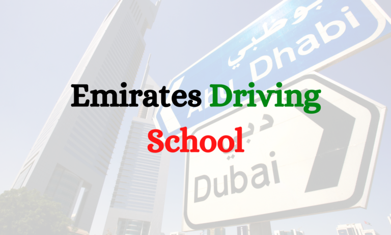 Emirates Driving School and its driving courses across UAE