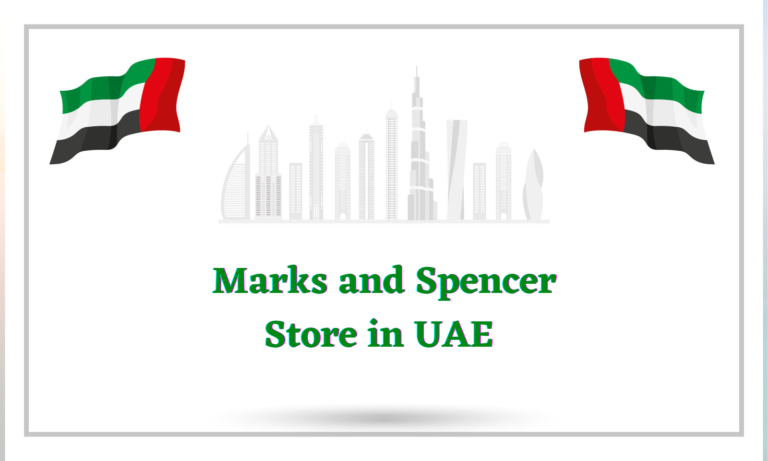 Marks and Spencer UAE Contact and Locations